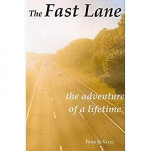 Tony Bellizzi - The Fast Lane