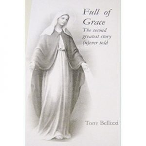 Full of Grace - The Greatest Story (N)ever Told
